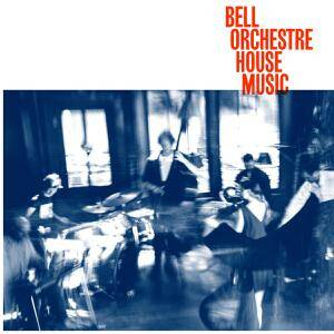 Bell Orchestre - House Music [vinyl clear ltd+downloadcode]