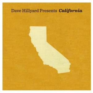 Dave Hillyard Presents: California