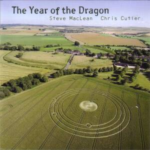 Steve MacLean & Chris Cutler - The Year Of The Dragon