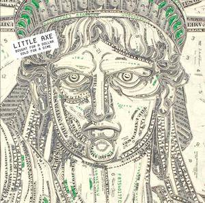 Little Axe - Bought For A Dollar (Remastered) [vinyl 180g limited]