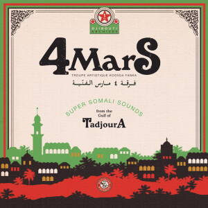 4 Mars – Super Somali Sounds from the Gulf of Tadjoura [vinyl 2LP]