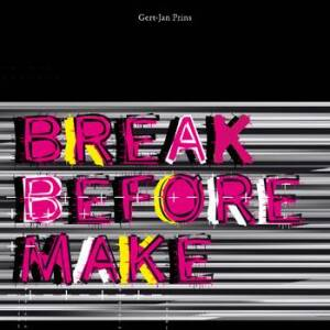 Gert-Jan Prins - Break Before Make