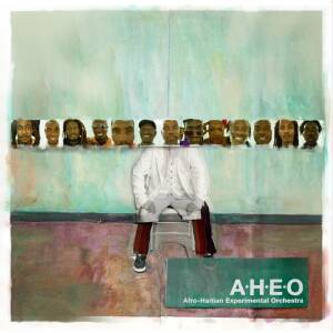 Afro-Haitian Experimental Orchestra - s/t (feat. Tony Allen) [vinyl 180g + downloadcode]