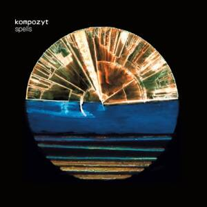 Kompozyt - Spells [vinyl clear 180g limited + CD]