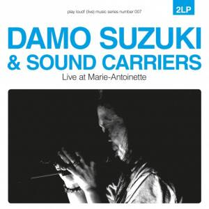 Damo Suzuki & Sound Carriers - Live at Marie-Antoinette [vinyl 2LP]