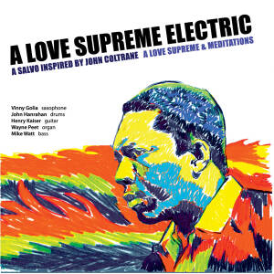 A Love Supreme Electric - A Love Supreme and Meditations (2CD)