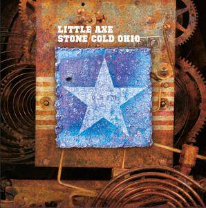 Little Axe - Stone Cold Ohio (Remastered) [vinyl 180g limited]