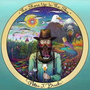 Peter J Birch - The Shore Up In The Sky [vinyl 180g+CD]