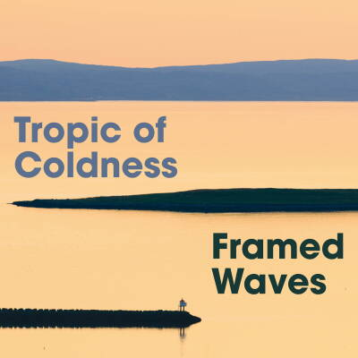 Tropic of Coldness - Tropic of Coldness