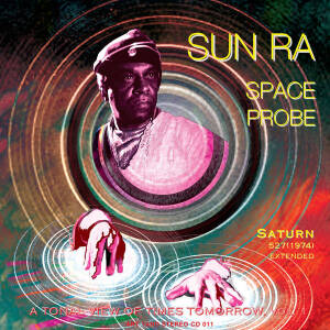 Sun Ra ‎- Space Probe - A Tonal View Of Times Tomorrow, Vol. 1